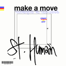 Make a Move - Stripped/St. Humain