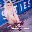 Saved By The Summer/Maja Francis