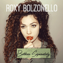 Better Separately/Roxy Bolzonello