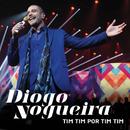 Tim Tim Por Tim Tim/Diogo Nogueira