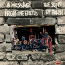 A Message From The Ghetto/The Sons Of Truth