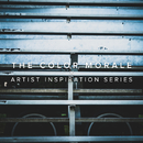 Artist Inspiration Series/The Color Morale