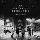 An Endless Serenade/Starlight Replica