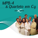 MPB4 & Quarteto Em Cy Sem Limite/MPB4, Quarteto Em Cy