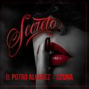 Secreto (feat. Ozuna)/El Potro Álvarez