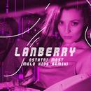 Ostatni Most (Melo.Kids Remix)/Lanberry
