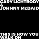 This Is How You Walk On/Gary Lightbody, Johnny McDaid