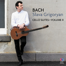 Bach: Cello Suites Vol. II/Slava Grigoryan
