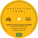 Santa Claus Is Back In Town / Big Fish/Australian Crawl