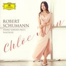 Schumann: Piano Sonata No. 1 & Fantasie/Chloe Mun