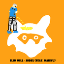Jodel (feat. Mahku)/Slim Mill