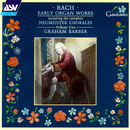 Bach, J.S.: Early Organ Works Vol.2, including the complete Neumeister Chorales/Graham Barber