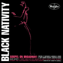 Black Nativity: Gospel On Broadway! (Original Broadway Cast)/Original Cast Of 'Black Nativity'