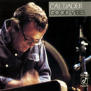 Good Vibes (Live)/Cal Tjader