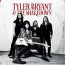 Tyler Bryant And The Shakedown/Tyler Bryant & The Shakedown