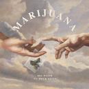 Marijuana (feat. Hef, Kevin)/Def Major