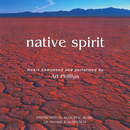 "Native Spirit (From ""The Flying Vet"" Original Motion Picture Soundtrack)/Art Phillips"