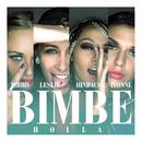 Bimbe (Holla)/Leslie, Nibirv, Ivonne, Hindaco