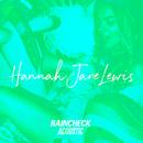 Raincheck (Acoustic)/Hannah Jane Lewis