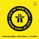 Stay On These Roads (feat. Vic Brow)/Franco Pellegrini, Patriky Bonny