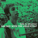THE BOY WITH THE ARAB STRAP/Belle & Sebastian
