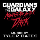 Guardians of the Galaxy Monsters After Dark/Tyler Bates