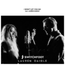 I Won't Let You Go (feat. Lauren Daigle)/Switchfoot