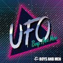 UFO/BOYS AND MEN
