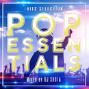 POP ESSENTIALS -HITS SELECTION- Mixed by DJ SHOTA/DJ SHOTA