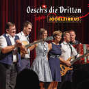 20 Jahre Jodelzirkus (Live)/Oesch's die Dritten