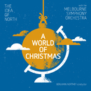 A World Of Christmas (Live At Hamer Hall, Arts Centre, Melbourne / 2016)/The Idea Of North, Melbourne Symphony Orchestra, Benjamin Northey