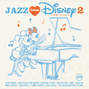 Jazz Loves Disney 2 - A Kind Of Magic/Multi Interprètes