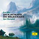 Karl May: Der Schatz im Silbersee/Gert Westphal