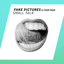 Small Talk/Fake Pictures, Tiger Park