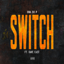 Switch (Remix) (feat. Dave East)/Don Zio P