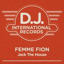 Jack The House/Femme Fion