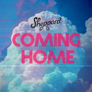 Coming Home/Sheppard