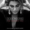 Por Primera Vez (feat. Joselito Acedo)/Alba Molina