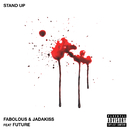 Stand Up (feat. Future)/Fabolous, Jadakiss