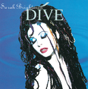 Dive/Sarah Brightman