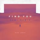 Find You (RAMI Remix)/Nick Jonas