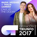 Cake By The Ocean (Operación Triunfo 2017)/Raoul Vázquez, Thalía Garrido
