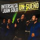 Un Sueño/Intersalsa Orquesta, Juan Solo
