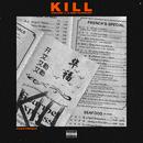 Kill Vol. 1 (DMV Original Playlist)/Chaz French