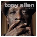 Film Of Life/Tony Allen