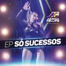 Só Sucessos (Ao Vivo)/Márcia Fellipe