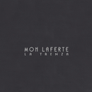 La Trenza (Deluxe)/Mon Laferte