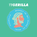 Money In My Jeans (feat. Muki)/Tigerilla