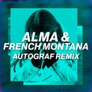 Phases (Autograf Remix)/ALMA, French Montana