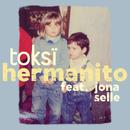 Hermanito (feat. Jona Selle)/toksi